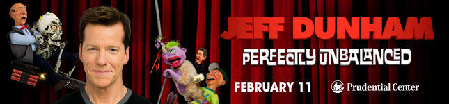 Jeff Dunham at Prudential Center - February 11 - Buy Tickets