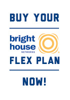 Buy your Bright House Networks Flex Plan Now